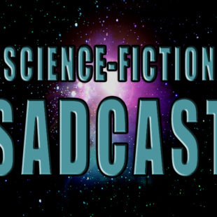 SadCAST: News & Reviews: S02E01