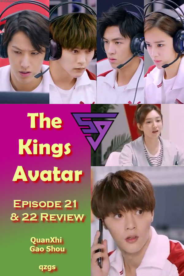 The Kings Avatar Review of Episode 21 and 22