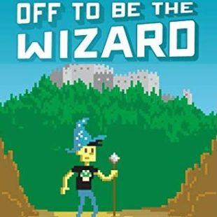 Off to Be the Wizard – Magic 2.0 series by Scott Meyer Book Review