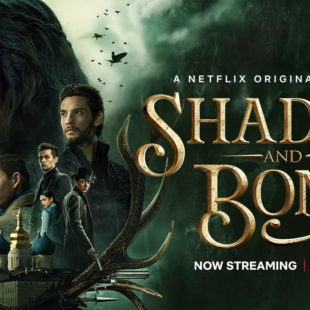 Shadow & Bone – Series One Review – Excellent!