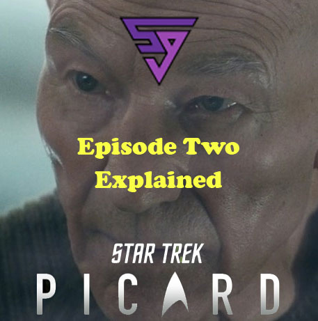 Star Trek Picard Episode Review Explained S01E02