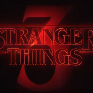 Stranger Things is coming!  July 4th